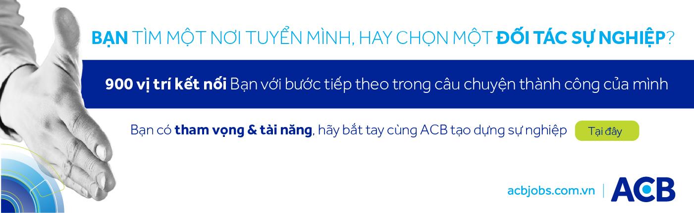 Jobs at Ngân Hàng TMCP Á Châu (ACB)