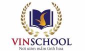 Công Ty TNHH MTV Vinschool tuyển dụng - Tìm việc mới nhất, lương thưởng hấp dẫn.